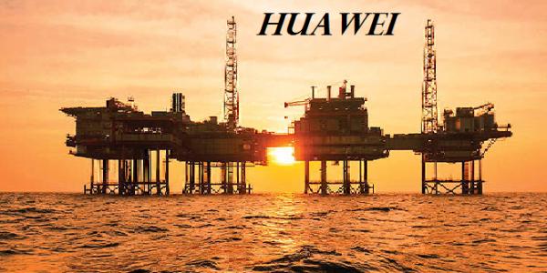تحول در حوزه نفت و گاز با فناوری هواوی